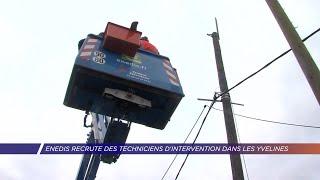 Yvelines | Enedis recrute des techniciens d'intervention dans les Yvelines