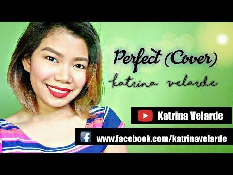 Ed Sheeran - PERFECT (Cover) Katrina Velarde