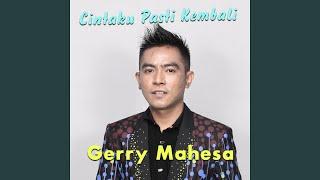 Gerry Mahesa Kembali
