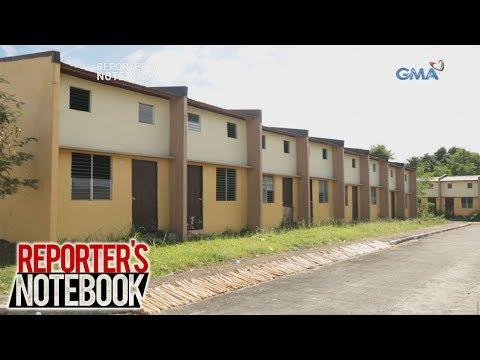 Reporter's Notebook: Ilang housing projects ng pamahalaan, bakit hindi pa rin okupado?