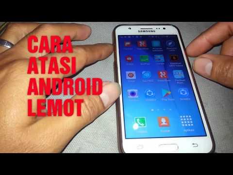 Tips ATASI HP ANDROID LEMOT