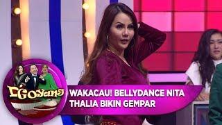 WAKACAUUU! BELLYDANCE NITA THALIA BUAT PANGGUNG GEMPAR - D'GOYANG (17/7)