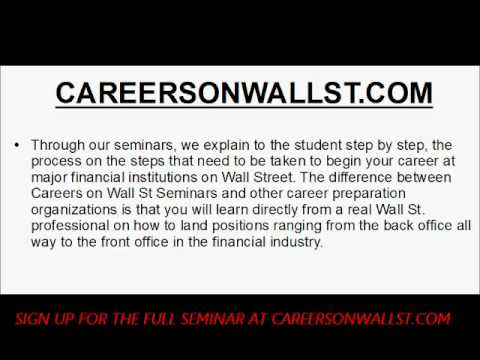 Investment Banking, Sales & Trading - Landing a Job or Internship on Wall Street