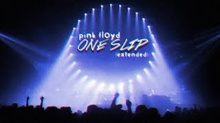 Pink Floyd - One Slip (Extended)