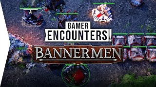 Bannermen ► Age of Empires, Starcraft, & Warcraft Gameplay All in One? - [Gamer Encounters]