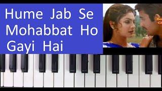 Hume Jab Se Mohabbat Ho Gayi Hai -- Keyboard/harmonium/Piano Tutorial