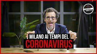 l Milanese Imbruttito - Milano ai tempi del CORONAVIRUS