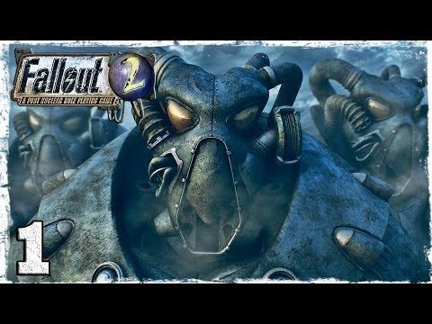 Смотреть прохождение игры Fallout 2. Серия 1 - Избранный из Арройо.