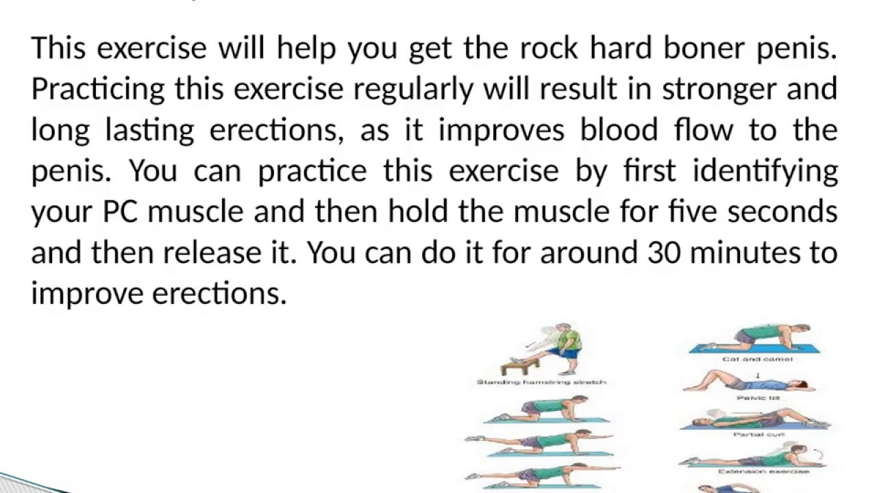 Excercises to enhance the penis size can