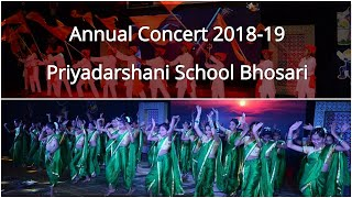 Annual Concert 2018-2019 || Priyadarshani School Bhosari || SSC-Section
