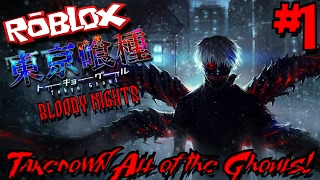 TAKEDOWN ALL OF THE GHOULS! | Roblox: Tokyo Ghoul Bloody Nights - Episode 1