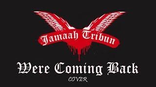 Jamaah Tribun We Re Coming Back Cock Sparrer Cover