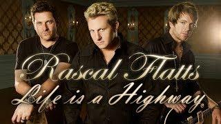 Rascal Flatts - Life Is A Highway [Lyrics Video]