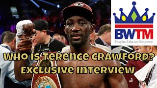 Exclusive Interview with Terence Crawford