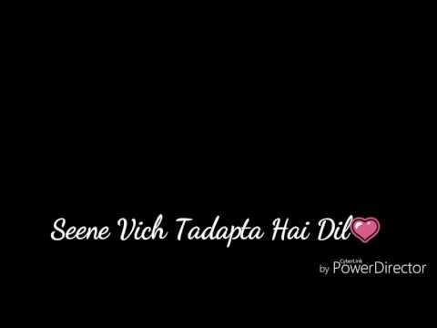 Soniye Hiriye teri Yaad aandi ye For Girls WhatsApp status 30 second lyrical video for status
