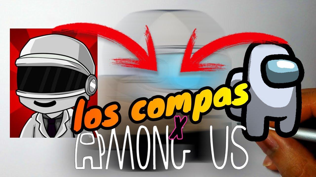 Fusionando Personajes Among Us Y Los Compas Fusión Art Challenge Fusion Among Us Y El Mayo 97 Youtube