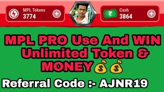 Mpl Use App And Referral Code And Unlimited Token Coupon Code Hack Tricks