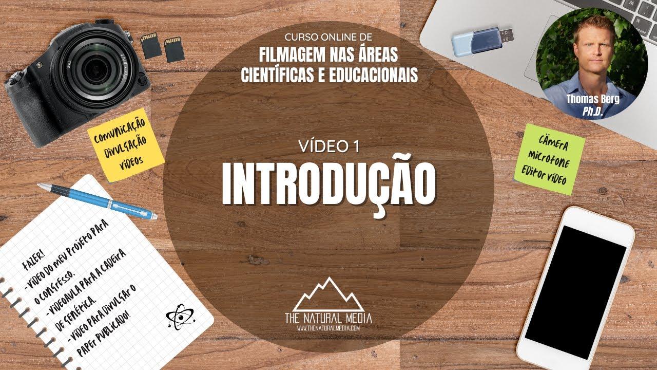 Curso Online de Filmagem nas Áreas Científicas e Educacionais