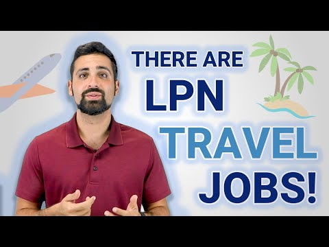 Did You Know There Are LPN Travel Nursing Jobs?