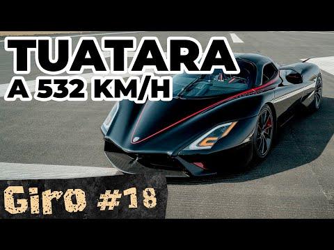 O CARRO MAIS RÁPIDO DO MUNDO: TUATARA A 532 KM/H! – Giro #18
