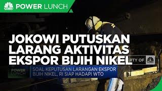 Presiden Jokowi Putuskan Larang Aktivitas Ekspor Bijih Nikel