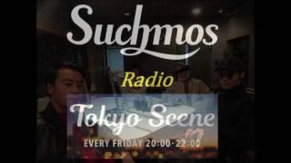 "TOKYO SCENE ""Suchmos Radio"" ④ 2017.01.27 OA 『Suchmos Radio』 今日..."