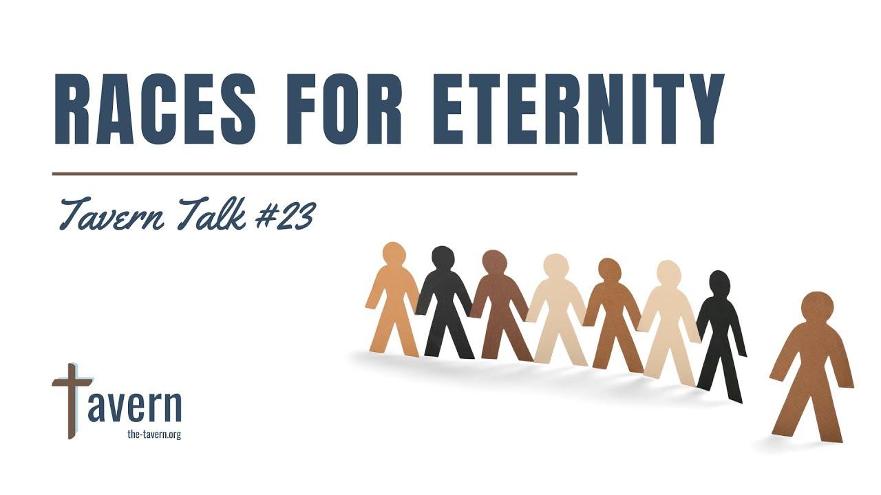 Tavern Talk #23: Races for Eternity