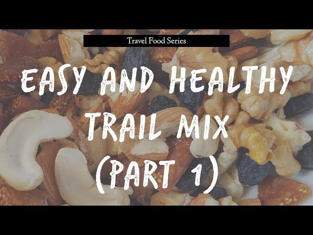 Easy and Healthy Trail Mix (Part 1)   Travel Food   Traveller By Birth   Hiral Pandya