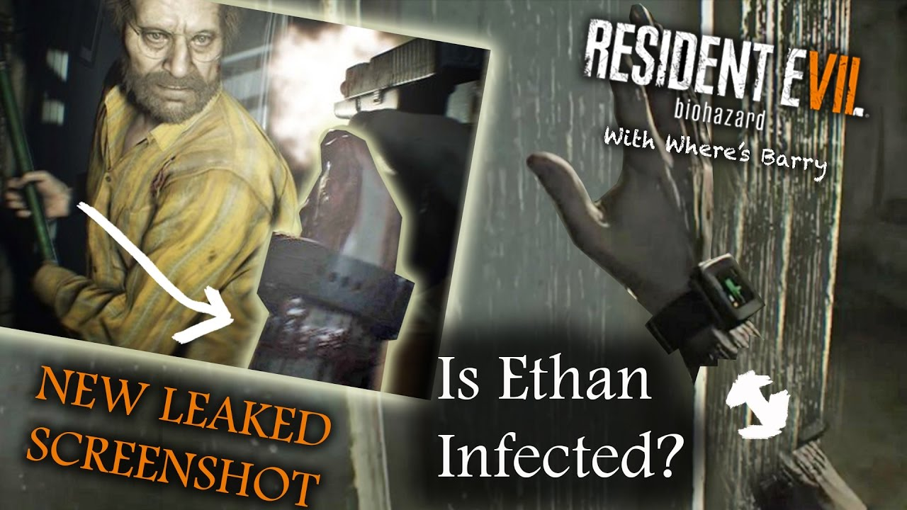Resident Evil 7 Leaked Screenshots Is Ethan Infected Look At