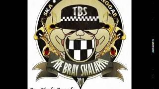 The Bray Skalaria Aku punya kamu