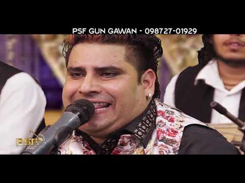 Ghous Pak De Padan Schoole Paa De || Gurmej Bakshi || Qawal || LIVE 2019 || PSF GUN GAWAN