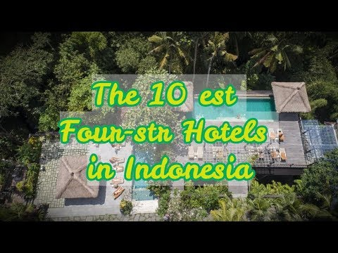 the-10-best-four-star-hotels-in-indonesia