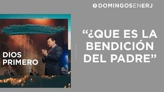 ¿Qué es la Bendición del Padre? - Apóstol Guillermo Maldonado | Enero 28, 2018