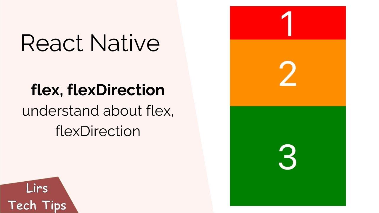 React Native: Understand about Flex, FlexDirection