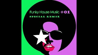 Funky House Mix - Set of Winter 2021 (Special Remix)
