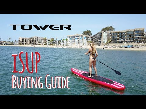 Why Tower Inflatable Paddle Boards iSUPs