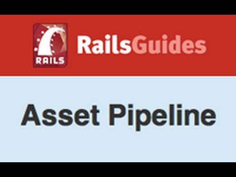 Ruby on Rails - Railscasts #279 Understanding The Asset Pipeline