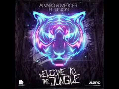 Alvaro & Mercer - Lil Jon // Welcome To The Jungle