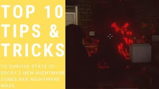 Top 10 Tips and Tricks to Survive on State of Decay 2 Nightmare Zones aka Nightmare Mode