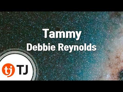 [TJ노래방] Tammy - Debbie Reynolds / TJ Karaoke