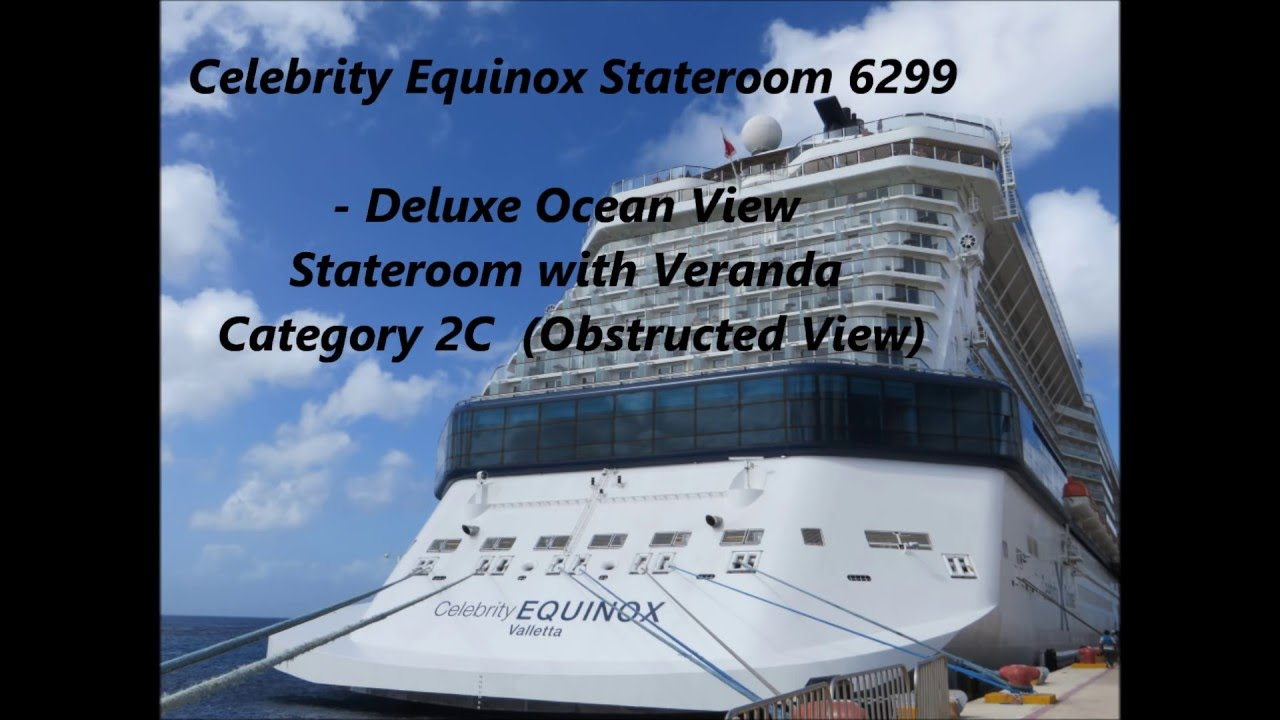 Celebrity Eclipse Deluxe Veranda Stateroom (Obstructed ...