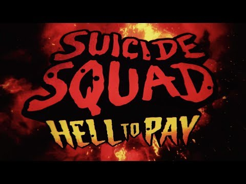 Suicide Squad: Hell To Pay - Trailer