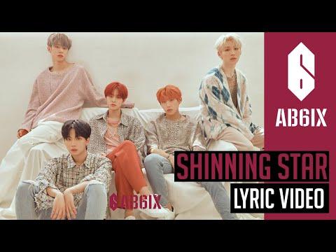 AB6IX 에이비식스 - Shining Star - Lyric   Eng sub   6Cast