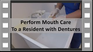 Perform Denture Care CNA Skill NEW