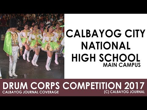 DRUM CORPS COMPETITION 2017 - CALBAYOG CITY NATIONAL HIGH SCHOOL