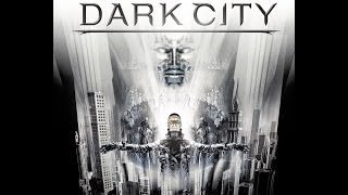 Dark City (Trailer)