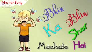 Machar Song - Bhin Bhin || Funny Song || 2019 Best Song