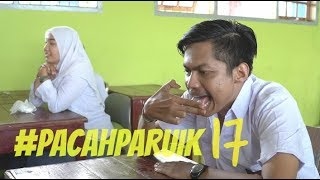 Video #PACAHPARUIK eps17 - SAKOLAH download MP3, 3GP, MP4, WEBM, AVI, FLV Mei 2018
