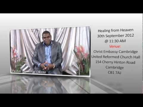 Healing From Heaven - Christ Embassy Cambridge