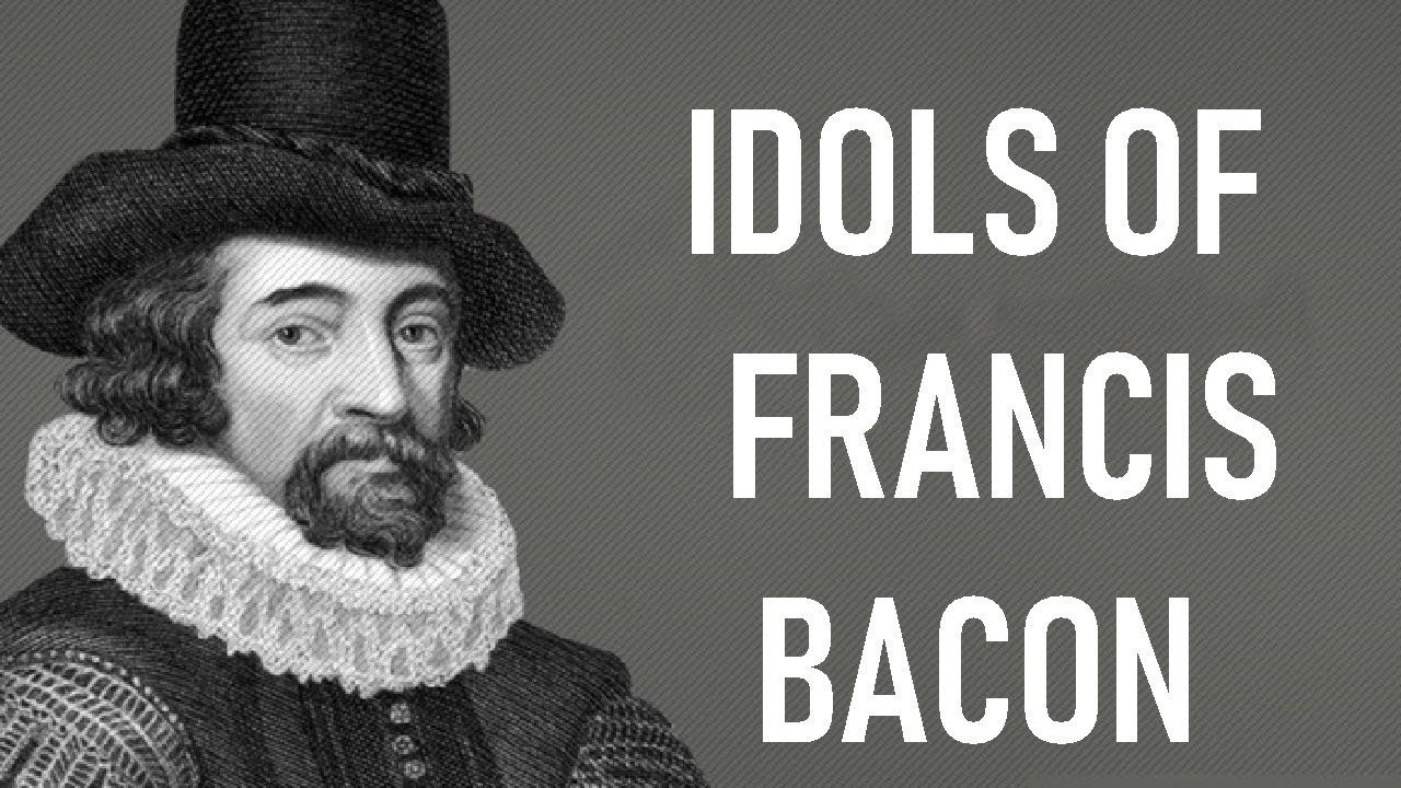 Idols of Francis Bacon